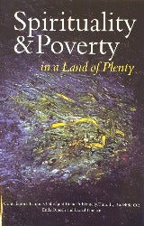 Spirituality & Poverty in a Land of Plenty