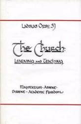 The Church Learning and Teaching by Ladislas Orsy SJ
