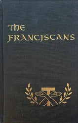 The Franciscans