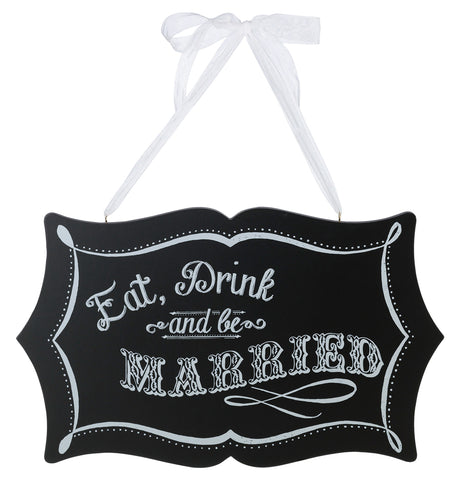 Chalkboard Eat, Drink And Be Married Sign