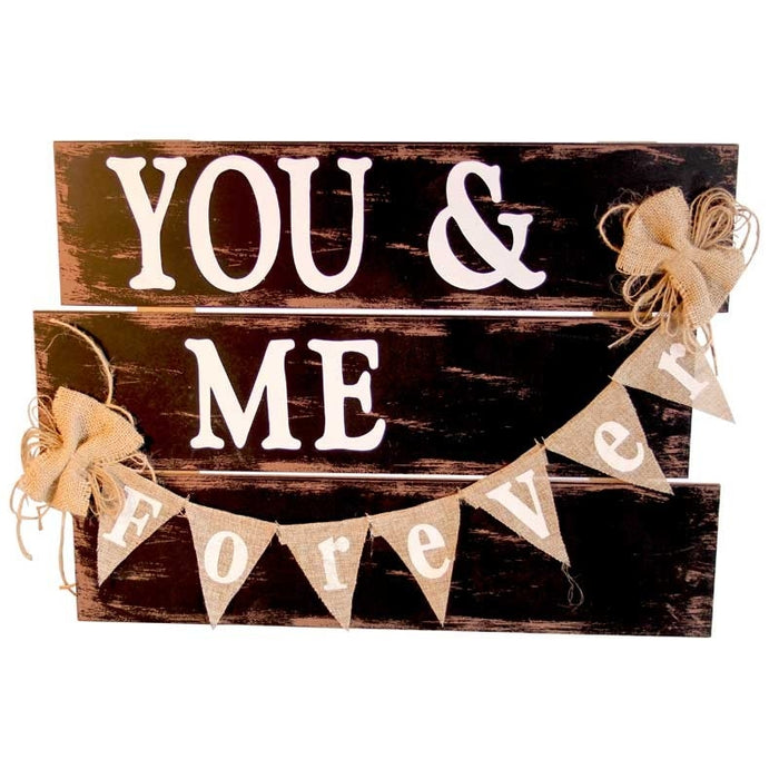 You And Me Forever Sign