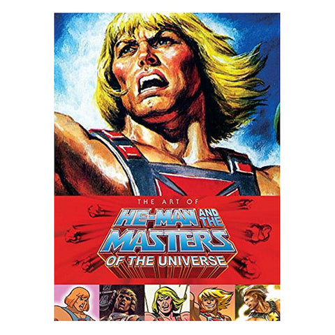 The Art of He-Man and the Masters of the Universe [Hard Cover]