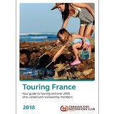 Caravan and Motorhome Club Touring France Campsite Guide