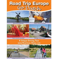 Road Trip Europe: Go Dutch