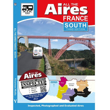 Load image into Gallery viewer, All the Aires France South 3rd Edition IBSN:9781910664131 Motorhome Guidebook, Motorhoming, Aires, Stopovers, Caravan, Caravan