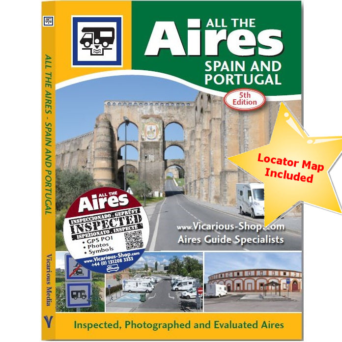 All The Aires Spain and Portugal 2017/18 5th edition guide book IBSN:9781910664124 Motorhome Guidebook, Motorhoming, Aires, Stopovers, Caravan, Caravanning