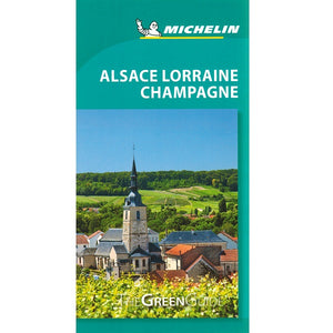Alsace Lorraine Champagne - Michelin Green Guide 9782067229525 front cover