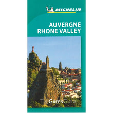 Load image into Gallery viewer, Auvergne Rhone Valley - Michelin Green Guide 9782067229532 front cover