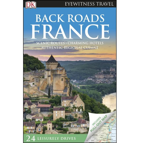 Back Roads France 2019 ISBN9780241360293 DK front cover