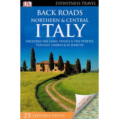Back Roads Northern and Central Italy 9780241306574 DK Eyewitness Travel guide front cover