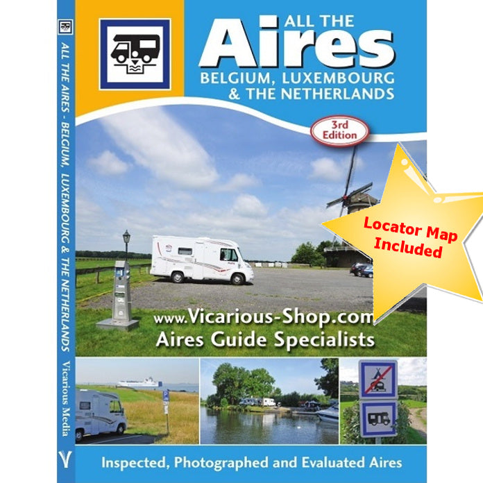 All the Aires Belgium, Luxembourg and the Netherlands IBSN:9781910661063 Vicarious Media Motorhome Guidebook, Motorhoming, Aires, Stopovers, Caravan, Caravanning front cover