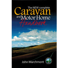 Load image into Gallery viewer, The Caravan and Motorhome Handbook 9780954069230 John Marchmont front cover
