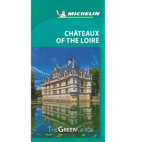 Chateaux Loire - Michelin Green Guide 9782067229549 front cover