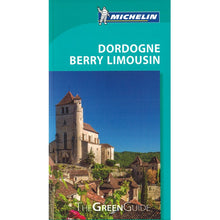 Load image into Gallery viewer, Dordogne Berry Limousin - Michelin Green Guide IBSN:9782067220553 Travelguide, Tour, Driving Tour front cover