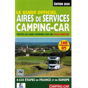 Le Guide Officiel Aires de Services Camping Car 2020 9782380770032 front cover
