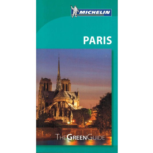 Paris - Michelin Green Guide IBSN:9782067203549 Travelguide, Tour, Driving Tour