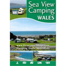 Load image into Gallery viewer, Sea View Camping Wales by vicarious media books united kingdom uk campsite guidebook front cover