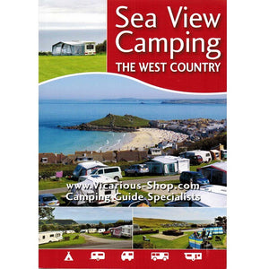 Sea View Camping West Country by vicarious media uk united kingdom campsite guidebook front cover
