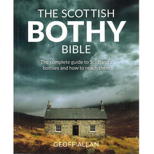 Load image into Gallery viewer, The Scottish Bothy Bible 9781910636107 front cover