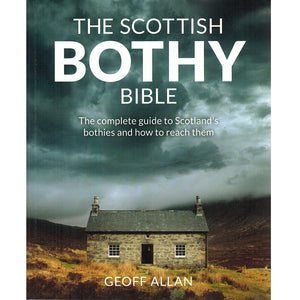 The Scottish Bothy Bible 9781910636107 front cover