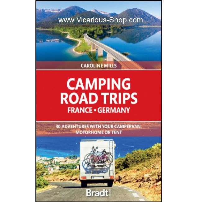 Camping Road Trips France Germany Caroline Mills