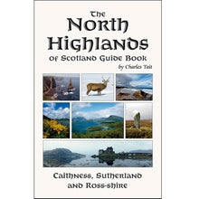 Load image into Gallery viewer, The North Highlands of Scotland Guide