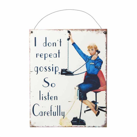 Heaven Sends - 'I Don't Repeat Gossip' Metal Plaque-Signs-Heaven Sends-The Fabulous Gift Store