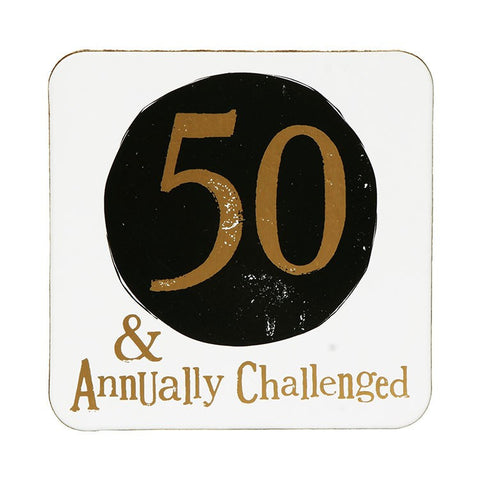 The Bright Side - 50 & Annually Challenged Coaster-Signs-The Bright Side-The Fabulous Gift Store