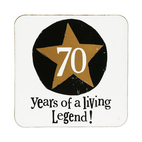 The Bright Side - 70 Living Legend Coaster-Signs-The Bright Side-The Fabulous Gift Store