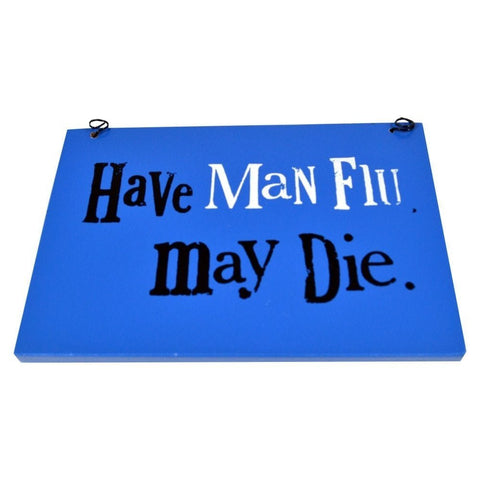 The Bright Side - Man Flu Sign-Signs-The Bright Side-The Fabulous Gift Store
