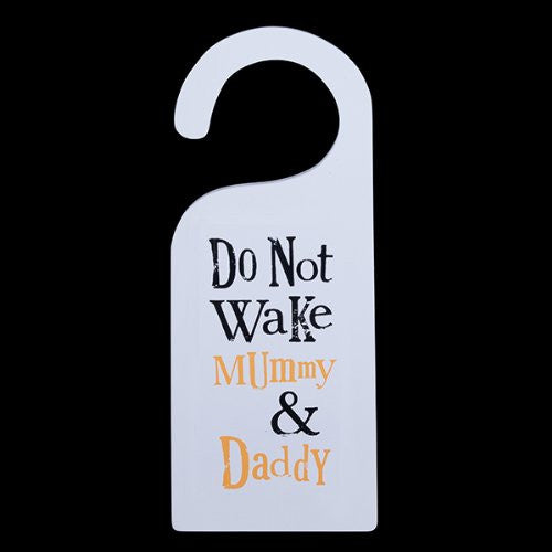 The Bright Side - Do Not Wake Mummy & Daddy Door Hanger