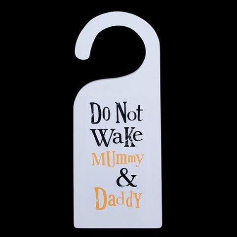The Bright Side - Do Not Wake Mummy & Daddy Door Hanger-Signs-The Bright Side-The Fabulous Gift Store