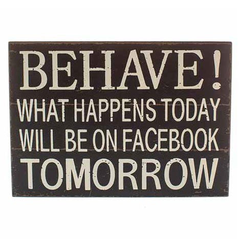 Heaven Sends - 'Behave! What Happens Today ...' Large Wood Sign-Signs-Heaven Sends-The Fabulous Gift Store