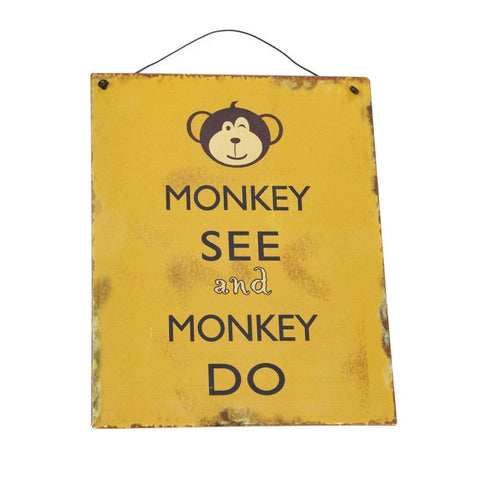 Heaven Sends - 'Monkey See and Monkey Do' Metal Plaque-Signs-Heaven Sends-The Fabulous Gift Store