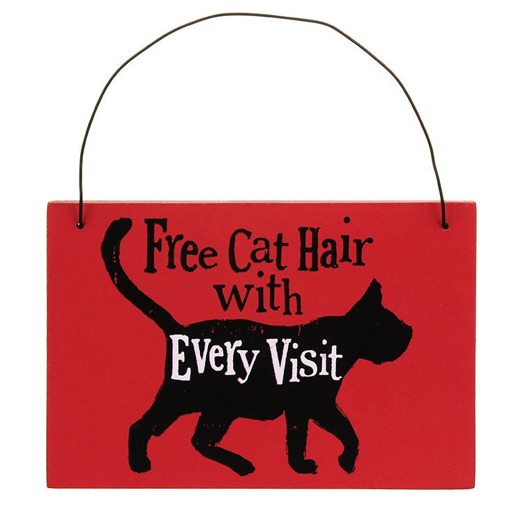 The Bright Side - Free Cat Hair With Every Visit Sign-Signs-The Bright Side-The Fabulous Gift Store