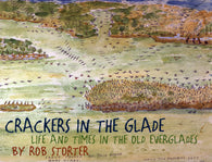 Crackers in the Glade (Rob Storter, Betty Savidge Briggs)