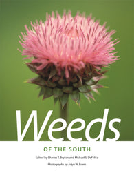 Weeds of the South (Charles T. Bryson, Michael S. DeFelice)