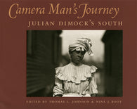 Camera Man's Journey (Julian Dimock, Nina J. Root)