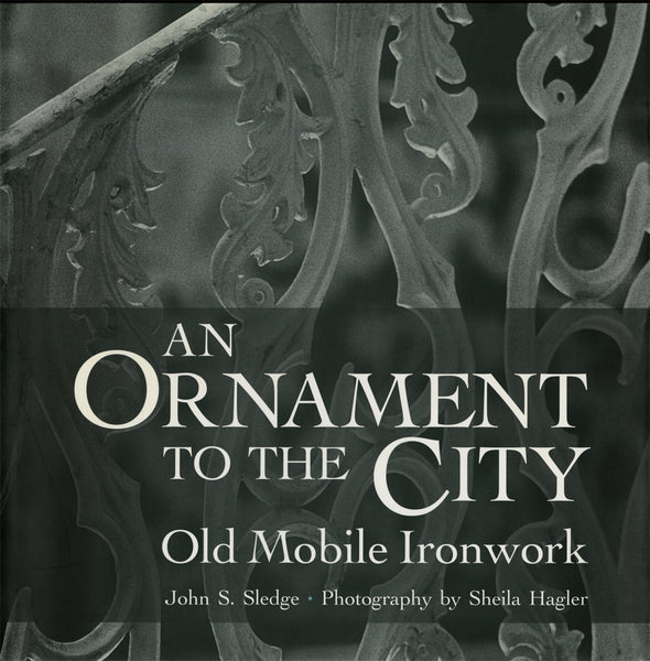 An Ornament to the City (John S. Sledge, Sheila Hagler)