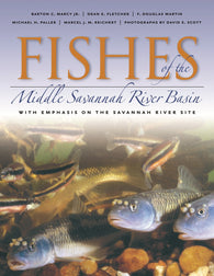 Fishes of the Middle Savannah River Basin (Marcy Jr., Fletcher, Martin, Paller, Reichert, Scott)