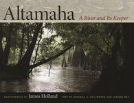 Altamaha (James Holland, Dorinda G. Dallmeyer, Janisse Ray)
