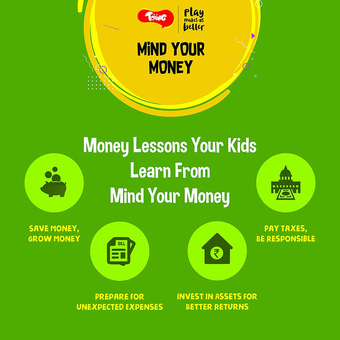 Toiing Mind Your Money - A Fun Educational Board Game Based On Money Management for 8 - 10 Year Old Kids