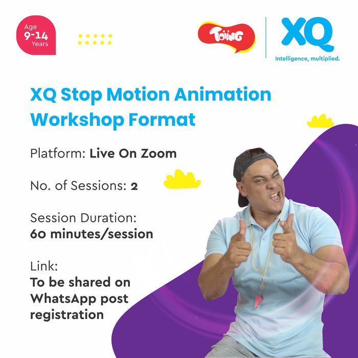 XQ Stop Motion Animation 2-Day Workshop Featuring Cyrus Broacha