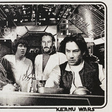 Keanu Wars (Keanu Reeves / Star Wars mashup)