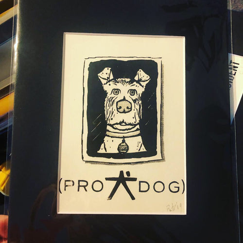 Pro Dog Screen Print - 5x7