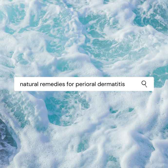 Natural Remedies for Perioral Dermatitis