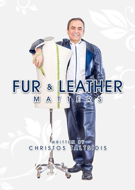 Fur & Leather Matters Written by Christos Taltsidis