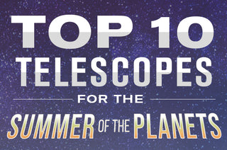 Top 10 Telescopes for the Summer of the Planets