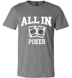 All In Poker Premium Tee - MicroGrinder Poker Shop