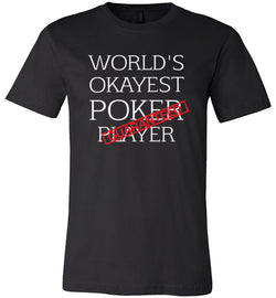 World's Okayest Poker Player Guaranteed Crew Neck Tee - MicroGrinder Poker Shop